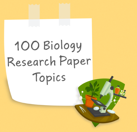 Biology Research Paper Topics
