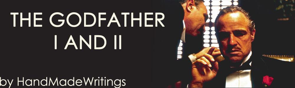The Godfather I and II by HandMadeWriting