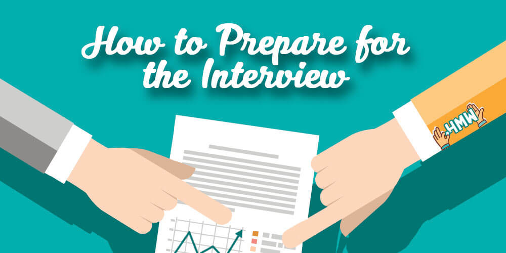 How to Prepare for the Interview