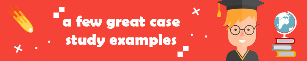 great case study examples