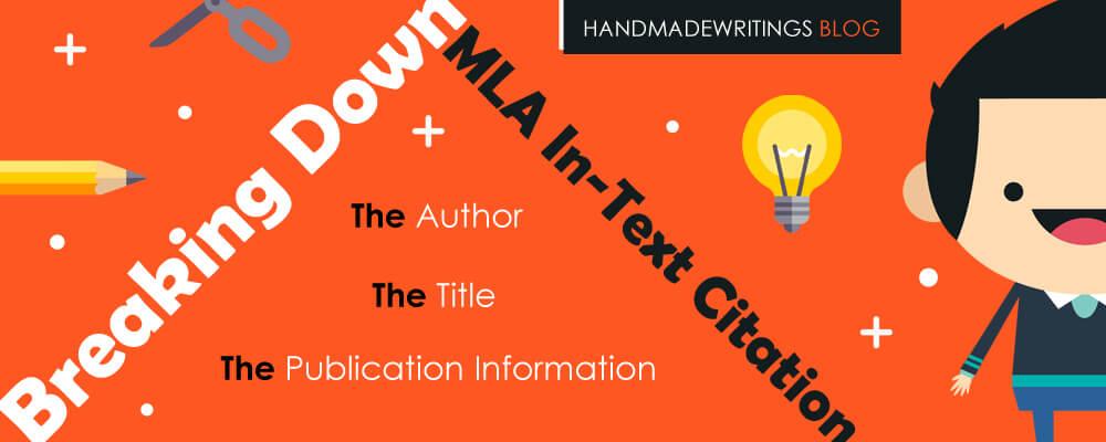 MLA In-Text Citation Format Break-Down