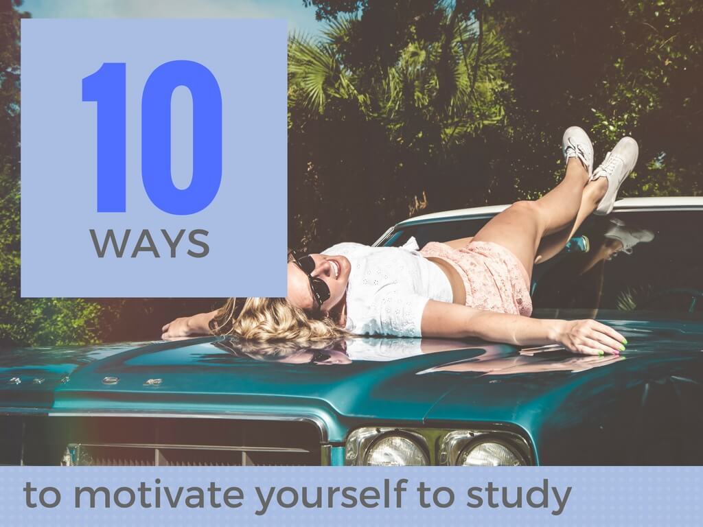 Motivate Yourself to Study