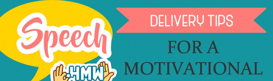 Delivery Tips for a Motivational Speech