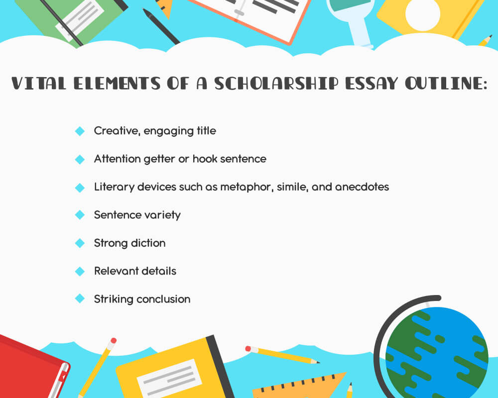 Vital elements of a scholarship essay outline