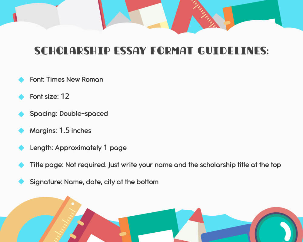 Scholarship essay format guidelines