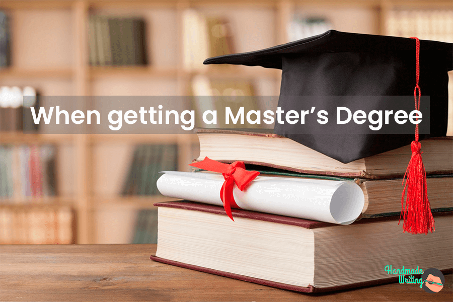 When getting a Master's Degree