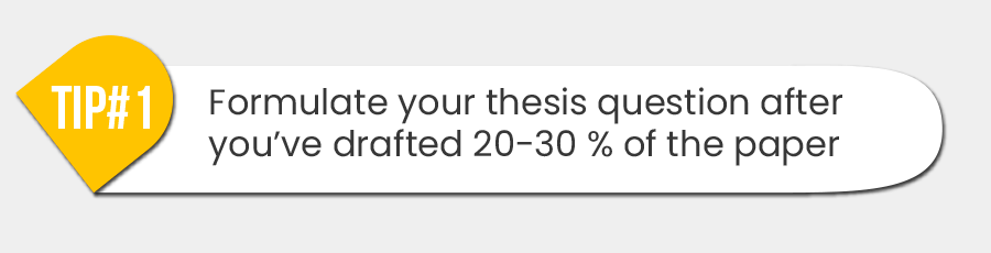 Formulate your thesis question